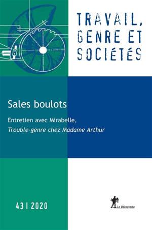 Travail, genre et sociétés. n° 43, Sales boulots