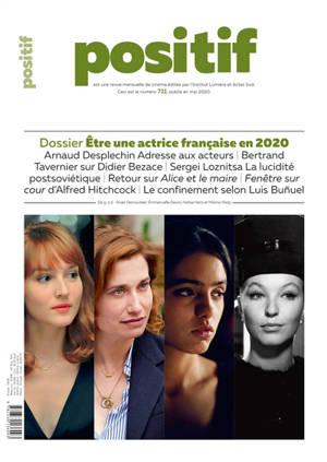Positif. n° 711, Etre une actrice française en 2020