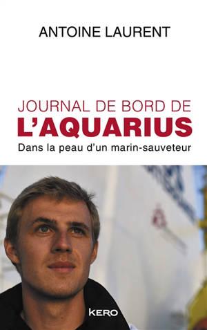Journal de bord de l'Aquarius : dans la peau d'un marin-sauveteur