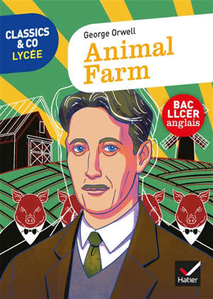 Animal farm : bac LLCER anglais