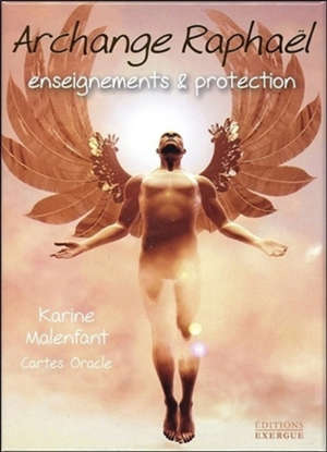 Archange Raphaël : enseignements & protection : cartes oracle