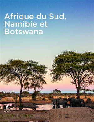 South Africa : Namibia & Botswana = Afrique du Sud : Namibie & Botswana = Südafrika : Namibia & Botswana