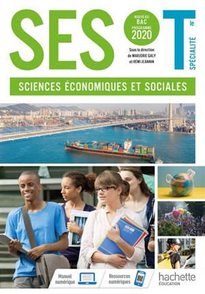 SES, sciences économiques et sociales terminale spécialité : préparation au grand oral : nouveau bac, programme 2020