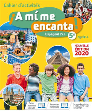 A mi me encanta ! espagnol LV2 5e, A1-A2 : cahier d'activités