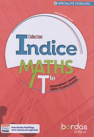 Maths terminale, enseignement commun, séries technologiques : spécialité STI2D-STL : programme 2020