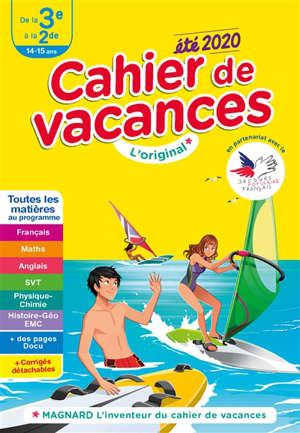 Cahier de vacances de la 3e à la 2de, 14-15 ans : toutes les matières au programme : été 2020