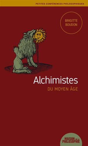 Alchimistes du Moyen Age