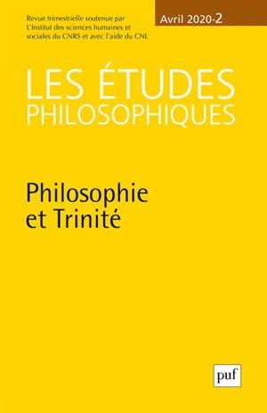 Etudes philosophiques (Les). n° 2 (2020), Philosophie et Trinité