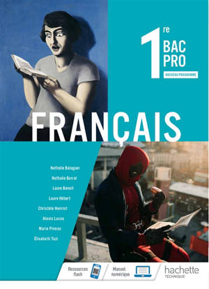 Français 1re bac pro : nouveau programme