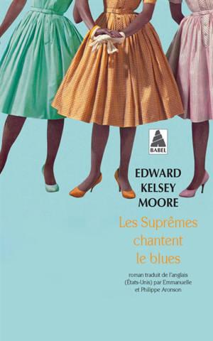 Les Suprêmes chantent le blues
