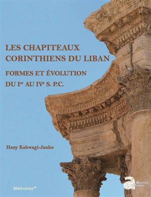 Les chapiteaux corinthiens du Liban : formes et évolution du Ier au IVe siècle p.C.