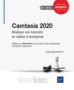 Camtasia 2020 : réalisez vos tutoriels et vidéos d'entreprise
