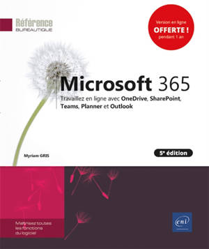 Microsoft 365 : travaillez en ligne avec OneDrive, SharePoint, Teams, Planner et Outlook