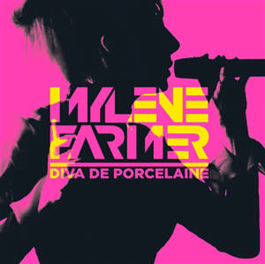 Mylène Farmer : diva de porcelaine