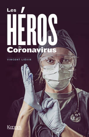 Les héros du coronavirus