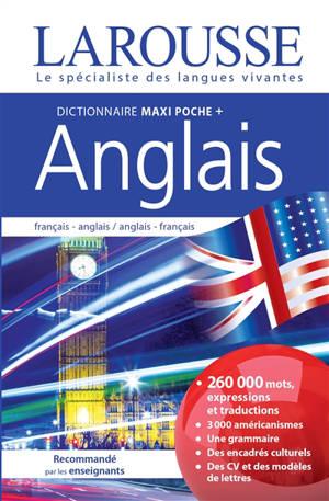 Dictionnaire maxipoche + anglais : français-anglais, anglais-français 2 en 1