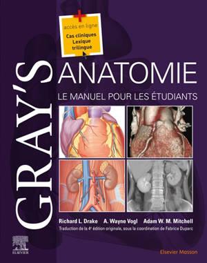 Gray's anatomie : le manuel pour les étudiants