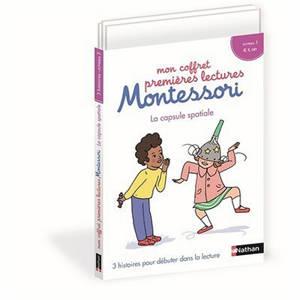 Mon coffret premières lectures Montessori : la capsule spatiale : 3 histoires pour débuter dans la lecture, niveau 3, ti, ill, ain