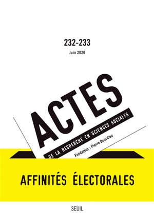 Actes de la recherche en sciences sociales. n° 232-233, Affinités électorales
