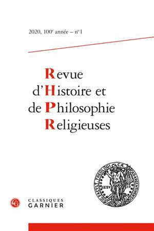Revue d'histoire et de philosophie religieuses. n° 1 (2020)
