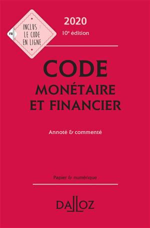 Code monétaire et financier 2020 : annoté & commenté