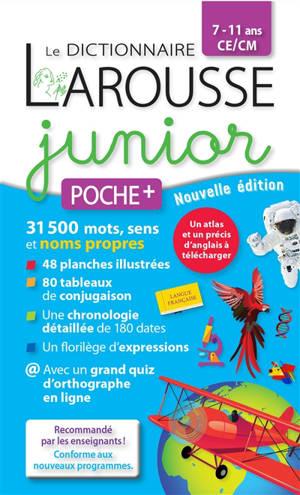 Le dictionnaire Larousse junior poche +, 7-11 ans, CE-CM