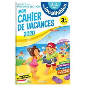 Les incollables : mon cahier de vacances 2020 : de la petite à la moyenne section, 3-4 ans