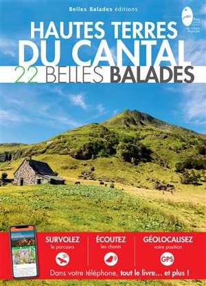 Hautes terres du Cantal : 22 belles balades