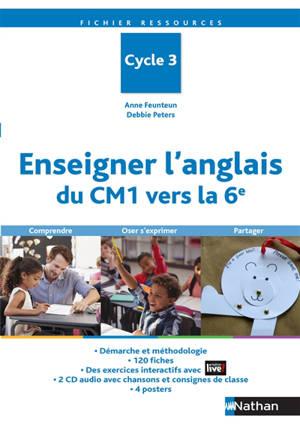 Enseigner l'anglais du CM1 vers la 6e, cycle 3