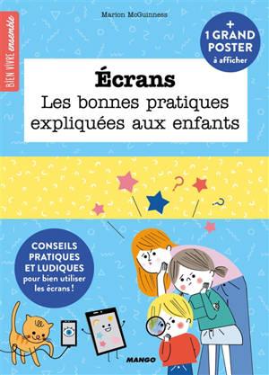 Ecrans : les bonnes pratiques expliquées aux enfants