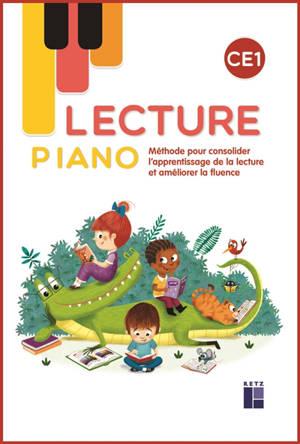 Lecture Piano CE1 : méthode pour consolider l'apprentissage de la lecture et améliorer la fluence