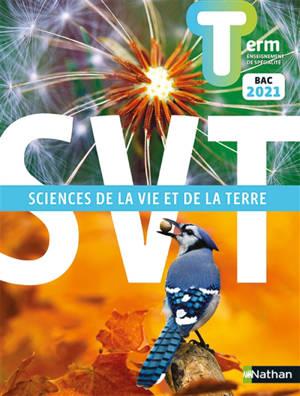 SVT, sciences de la vie et de la Terre terminale, enseignement de spécialité : bac 2021