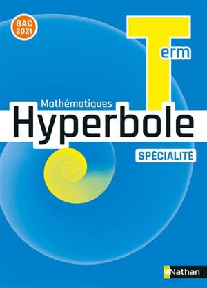 Hyperbole mathématiques terminale, spécialité : nouveau programme 2020