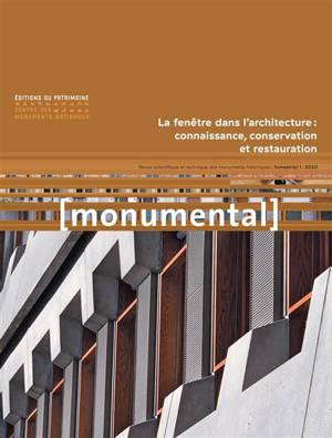 Monumental. n° 1 (2020), La fenêtre dans l'architecture : connaissance, conservation et restauration