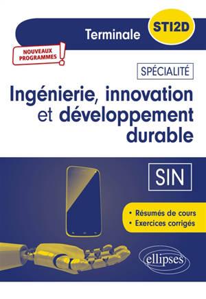 Ingénierie, innovation et développement durable, SIN, terminale STI2D : nouveaux programmes