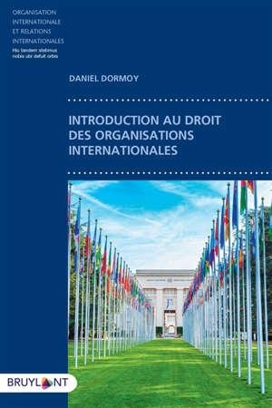 Introduction au droit des organisations internationales
