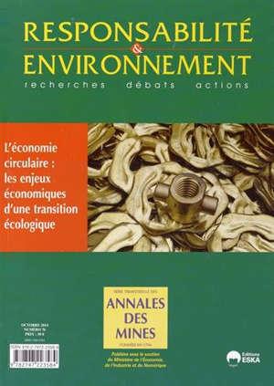 Responsabilité et environnement. n° 76, L'économie circulaire : les enjeux économiques d'une transition écologique