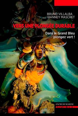 Vers une plongée durable, éco-responsable