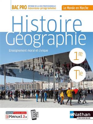 Histoire géographie,enseignement moral et civique, 1re, terminale bac pro : manuel, livre + licence élève : nouveau programme 2020