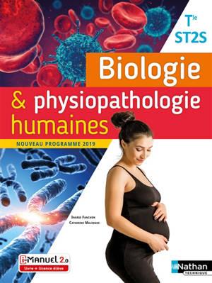 Biologie & physiopathologie humaines terminale ST2S : manuel, livre + licence élève : nouveau programme 2019