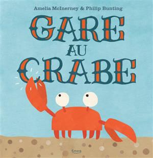 Gare au crabe