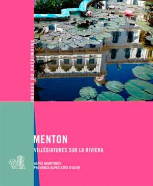 Menton : villégiatures sur la Riviera