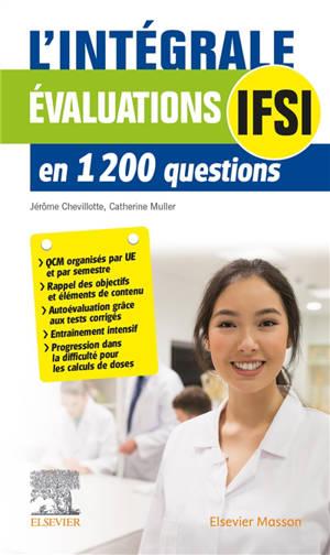 Evaluations IFSI : l'intégrale en 1.200 questions