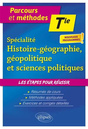 Spécialité histoire géographie géopolitique et sciences politiques terminale : nouveaux programmes