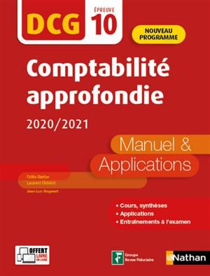 Comptabilité approfondie, DCG épreuve 10 : manuel & applications 2020-2021