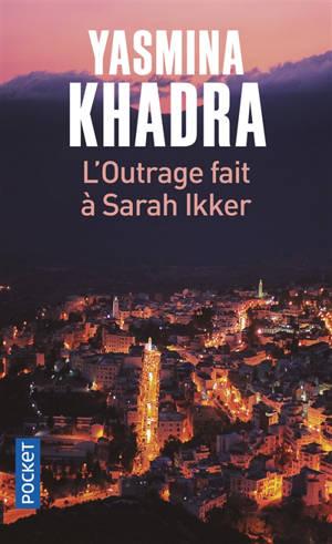 L'outrage fait à Sarah Ikker. Volume 1