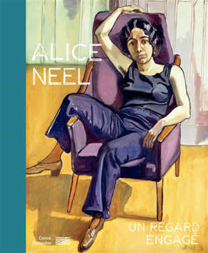 Alice Neel, un regard engagé