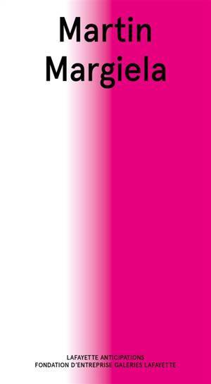 Martin Margiela : exposition, Paris, Lafayette anticipations, du 12 juin au 13 septembre 2020