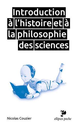 Introduction à l'histoire et à la philosophie des sciences