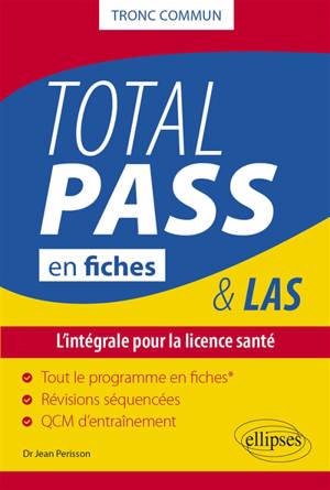 Total Pass en fiches : tronc commun : tout le programme en 62 fiches, révisions séquencées, QCM d'entraînement